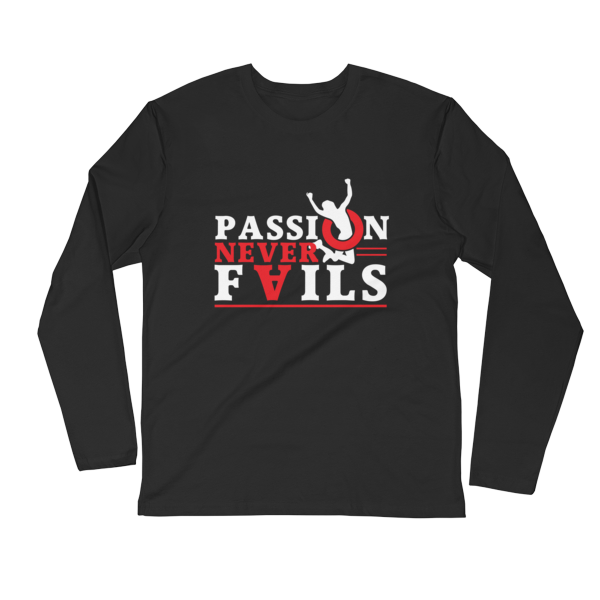 """Passion Never Fails"" Long Sleeve T-Shirt (Black)"