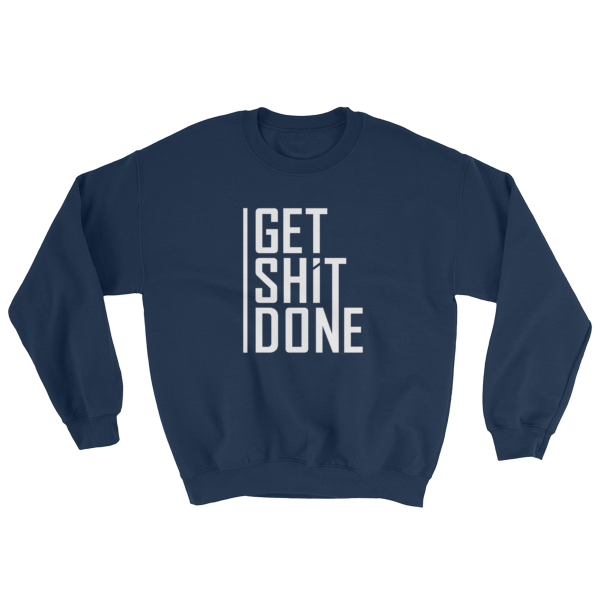 """""""Get Shit Done"""" Sweatshirt, Aaron Levie (Navy)"""