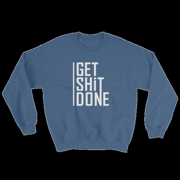 """""""Get Shit Done"""" Sweatshirt, Aaron Levie (Indigo Blue)"""