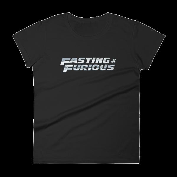 """Fasting & Furious"" Women's T-Shirt, Intermittent Fasting (IF) (Black)"