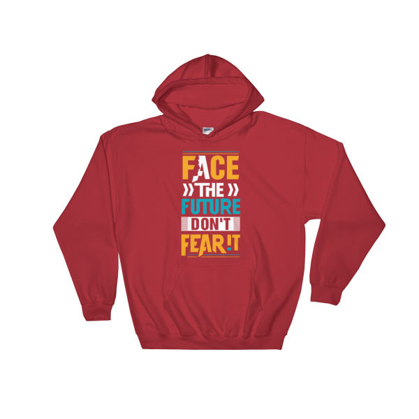 """Face the Future, Don't Feat It"" Hoodie (Red)"