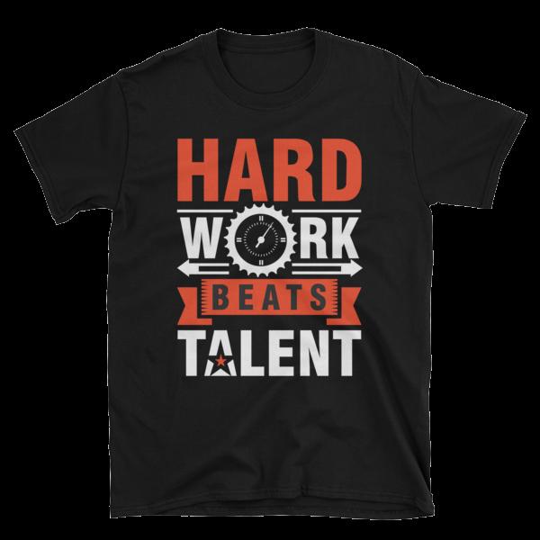 """Hard Work Beats Talent"" T-Shirt (Black)"