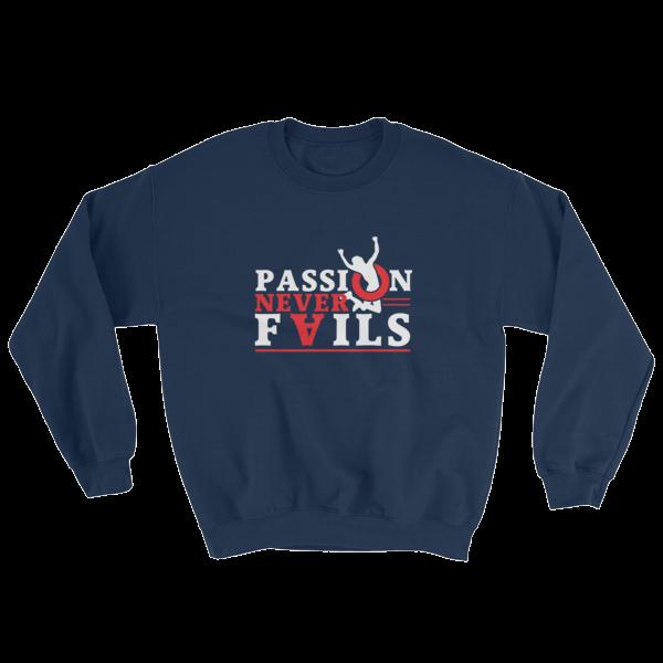 """Passion Never Fails"" Sweatshirt (Navy)"