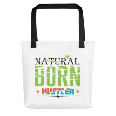 """Natural Born Hustler"" Tote Bag (Black Handle)"