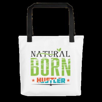 """Natural Born Hustler"" Tote Bag (Black Handle)"