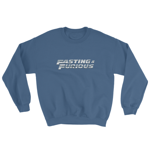 """Fasting & Furious"" Sweatshirt, Intermittent Fasting (IF) (Indigo Blue)"