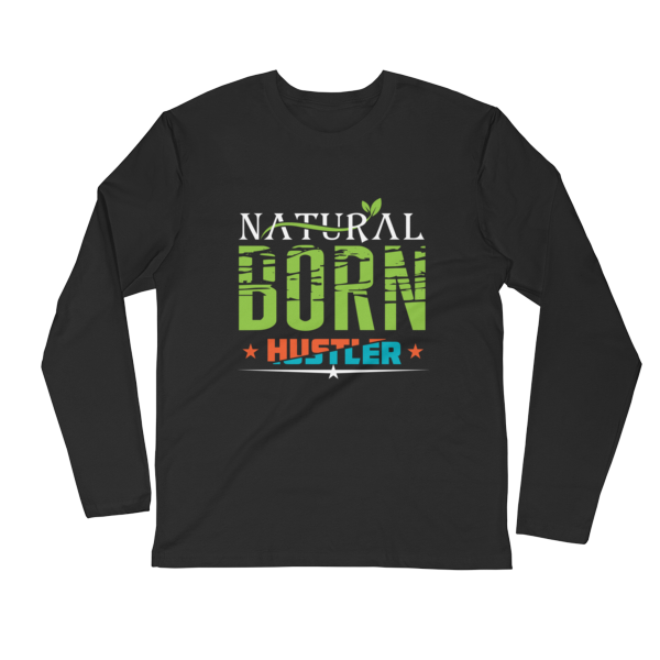 """Natural Born Hustler"" Long Sleeve T-Shirt (Black)"