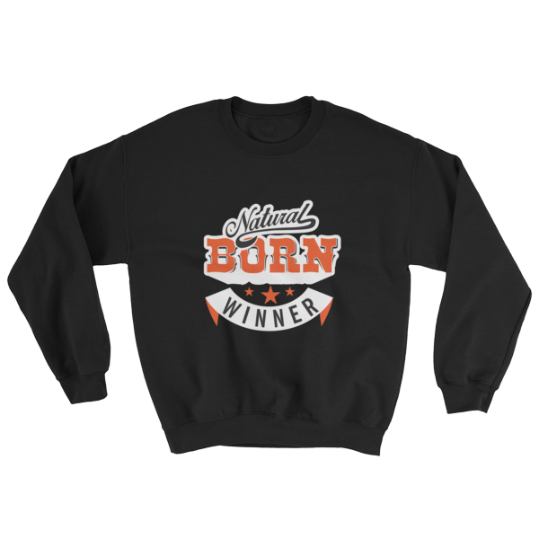"""Natural Born Winner"" Sweatshirt (Black)"