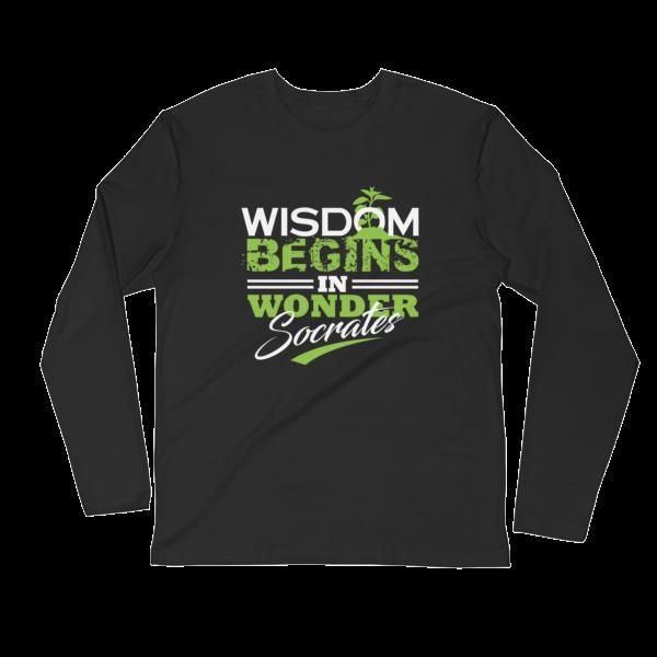 """""""Wisdom Begins in Wonder"""" (Socrates) Long Sleeve T-Shirt (Black)"""