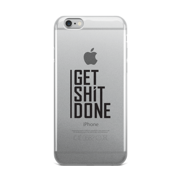 """Get Shit Done"" iPhone Case"