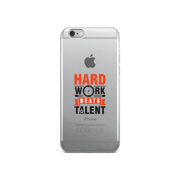 """Hard Work Beats Talent"" iPhone Case"
