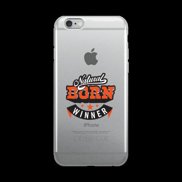 """Natural Born Winner"" iPhone Case"
