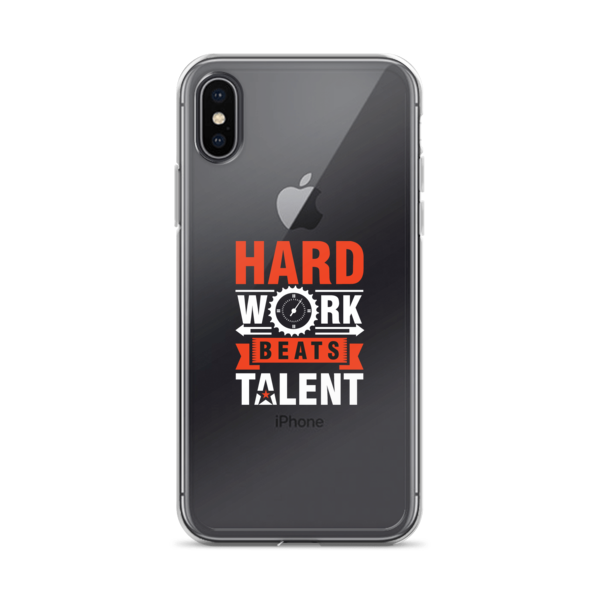 """Hard Work Beats Talent"" iPhone Case"